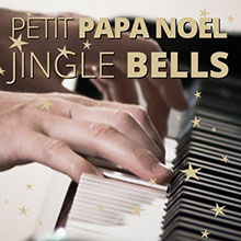 apprendre Petit papa noël & Jingle bells au piano